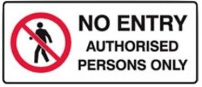 No Entry Metal Sign - Authorised Persons Only - H180mm x W450mm