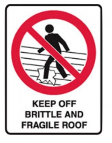 Keep Off Brittle and Fragile Roof sign H300mmxW225mm