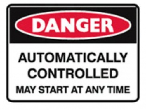 Danger automatically controlled may start at any time poly sign 450x300mm