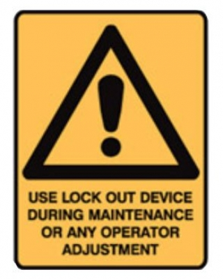Warning Sign - Use Lock Out Device During Maintenance - H250mm x W180mm