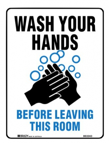 Wash hands before leaving this room 225x300mm metal sign