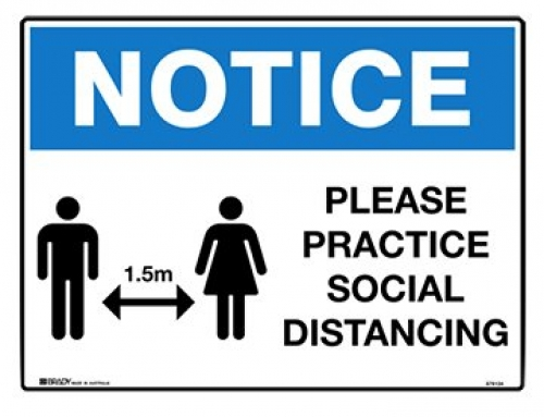 NOTICE Please practice social distancing 300x450mm poly sign